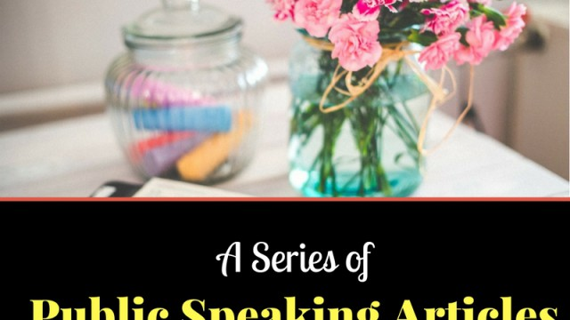 A series of public speaking articles